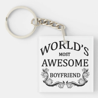 World's Most Awesome Boyfriend Single-Sided Square Acrylic Keychain