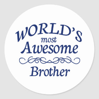 World's Most Awesome Brother Classic Round Sticker