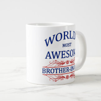 World's Most Awesome Brother-In-Law Giant Coffee Mug