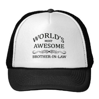 World's Most Awesome Brother-In-Law Hat
