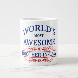 World's Most Awesome Brother-In-Law Large Coffee Mug