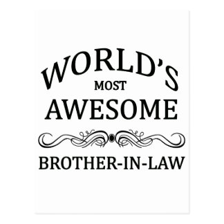 World's Most Awesome Brother-In-Law Postcard