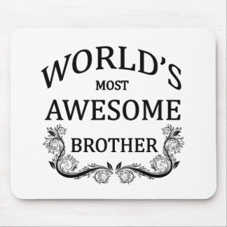 World's Most Awesome Brother Mouse Pad