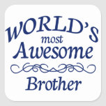 World's Most Awesome Brother Square Sticker