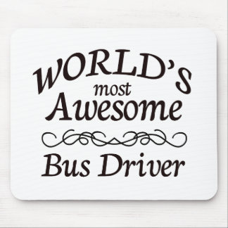 World's Most Awesome Bus Driver Mouse Pad