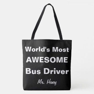 World's Most Awesome Bus Driver Personalized Tote Bag