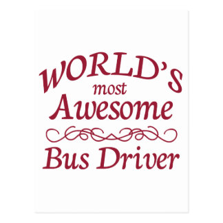 World's Most Awesome Bus Driver Postcard