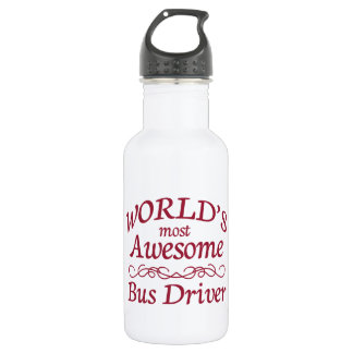 World's Most Awesome Bus Driver Stainless Steel Water Bottle
