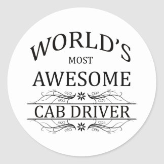 World's Most Awesome Cab Driver Classic Round Sticker
