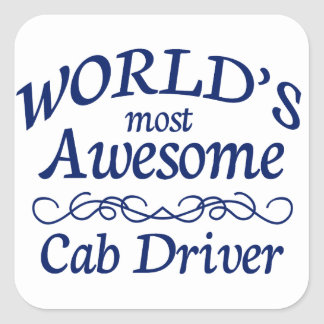 World's Most Awesome Cab Driver Square Sticker