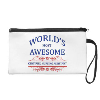 World's Most Awesome Certified Nursing Assistant Wristlet Clutches