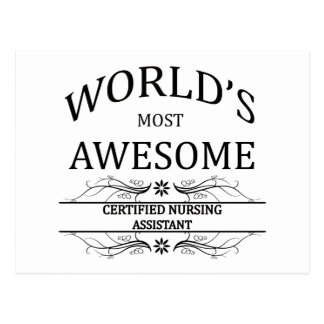 World's Most Awesome Certified Nursing Assistant Postcard