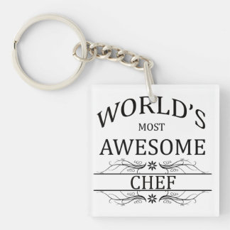 World's Most Awesome Chef Single-Sided Square Acrylic Keychain