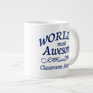 World's Most Awesome Classroom Assistant Large Coffee Mug