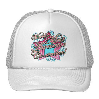 Worlds Most Awesome Co-worker Trucker Hat
