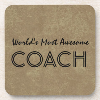 Worlds Most Awesome Coach Tan Custom Gift Item Coaster