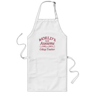 World's Most Awesome College Teacher Long Apron