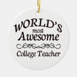 World's Most Awesome College Teacher Christmas Tree Ornaments