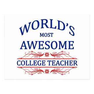 World's Most Awesome College Teacher Postcard