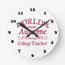 World's Most Awesome College Teacher Round Clock