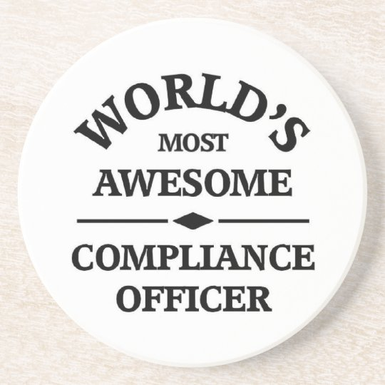World's most awesome Compliance Officer Coaster