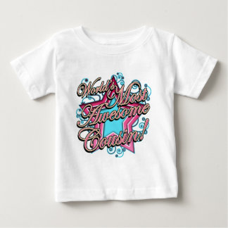 Worlds Most Awesome Cousin Baby T-Shirt