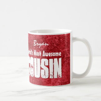 World's Most Awesome COUSIN Red Grunge V003 Coffee Mugs