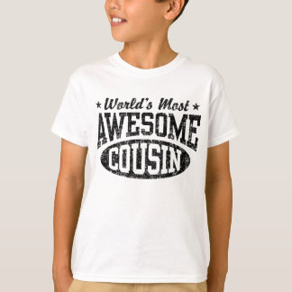 World's Most Awesome Cousin T-Shirt