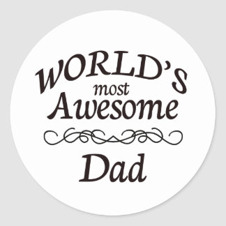 World's Most Awesome Dad Classic Round Sticker