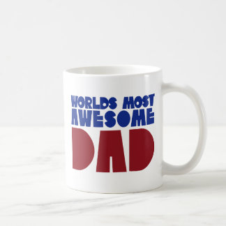 Worlds most awesome Dad Coffee Mug