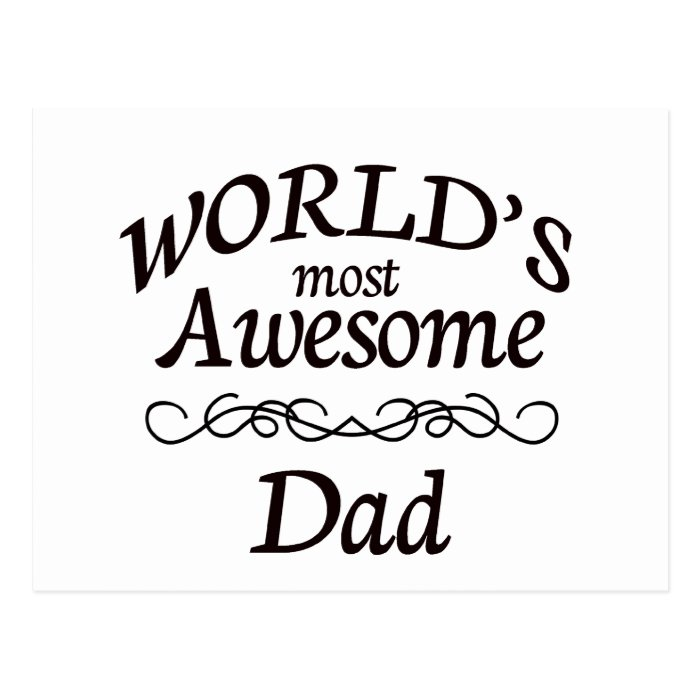 World's Most Awesome Dad Postcard
