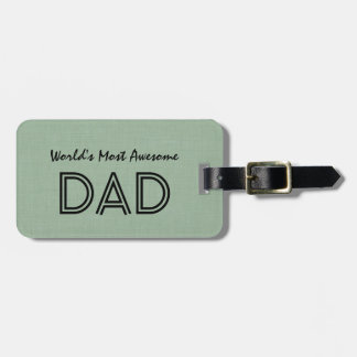 World's Most Awesome Dad SAGE GREEN Gift Item Bag Tag