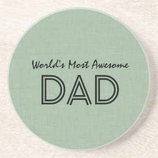 World's Most Awesome Dad SAGE GREEN Gift Item Drink Coaster