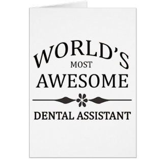 World's Most Awesome Dental Assistant Greeting Card