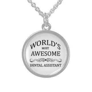 World's Most Awesome Dental Assistant Sterling Silver Necklace