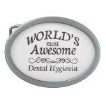 World's Most Awesome Dental Hygienist Belt Buckles