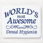 World's Most Awesome Dental Hygienist Mouse Pad