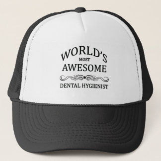 World's Most Awesome Dental Hygienist Trucker Hat