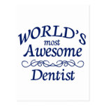 World's Most Awesome Dentist Postcard