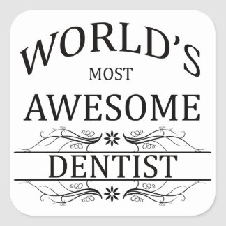 World's Most Awesome Dentist Square Sticker