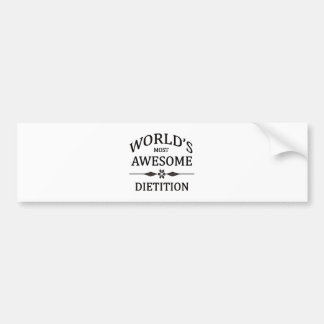 World's Most Awesome Dietitian Bumper Sticker