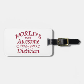 World's Most Awesome Dietitian Travel Bag Tag