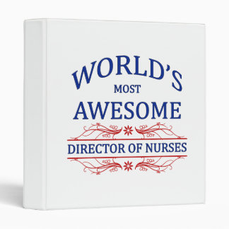 World's Most Awesome Director Of Nurses 3 Ring Binder