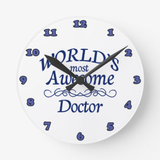 World's Most Awesome Doctor Round Wall Clocks