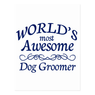 World's Most Awesome Dog Groomer Postcard