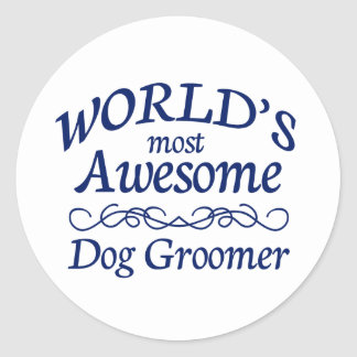 World's Most Awesome Dog Groomer Stickers