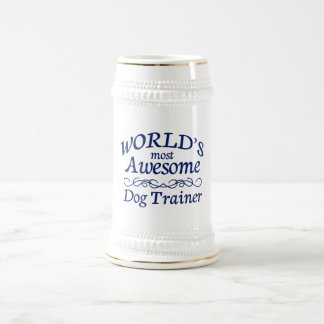 World's Most Awesome Dog Trainer Beer Stein
