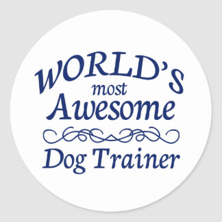 World's Most Awesome Dog Trainer Classic Round Sticker