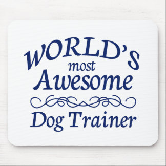 World's Most Awesome Dog Trainer Mouse Pad