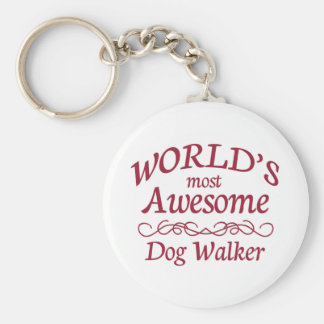 World's Most Awesome Dog Walker Keychain